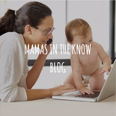 Mamas in the know blog